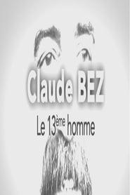 Claude Bez, le 13ème homme