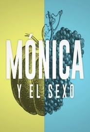 Imagen Mónica y el Sexo