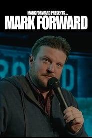 Mark Forward Presents: Mark Forward 2018