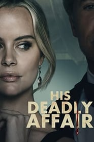 His Deadly Affair (2019)