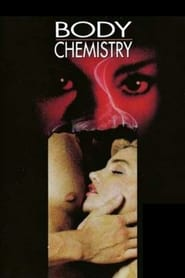 Body Chemistry se film streaming