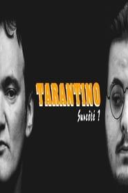 Tarantino : Surcoté ? (2018)