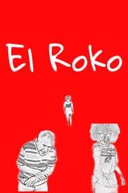 El Roko (2021)