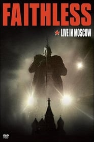 Faithless - Live In Moscow 2008