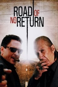 Road of No Return (2008)