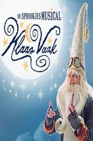 Klaas Vaak de musical - Efteling Musical 2016