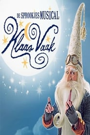 Klaas Vaak de musical – Efteling Musical (2016) Zalukaj Online