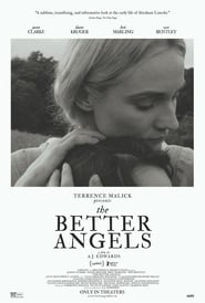 The Better Angels [2014]