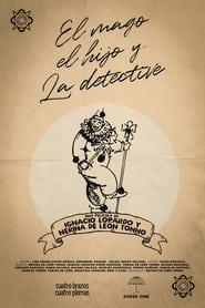El Mago, El Hijo y La Detective (2021)