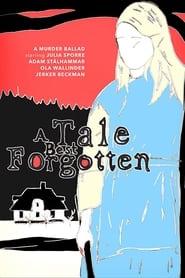 A Tale Best Forgotten
