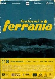 Fantasmi a Ferrania (2021)