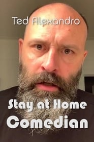Ted Alexandro: Stay At Home Comedian