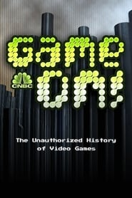 Game On! The Unauthorized History of Video   Games 2006