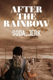 After the Rainbow (2009)