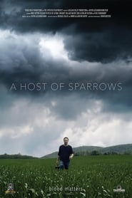A Host of Sparrows 2018 HD Watch and Download