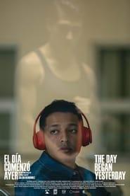 The Day Began Yesterday (2020)