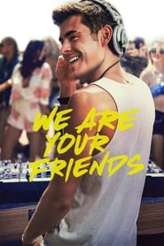 Poster We Are Your Friends 2015