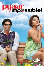 Pyaar Impossible! 2010 Hindi Movie BluRay 400mb 480p 1.2GB 720p 4GB 11GB 13GB 1080p