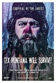 Tex Montana Will Survive! 2015