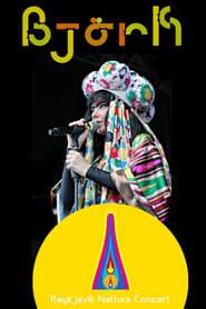 Náttúra Concert Featuring Björk and Sigur Rós