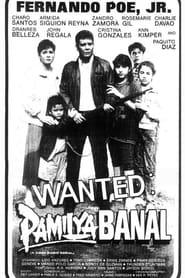 Watch Wanted: Pamilya Banal (1989)