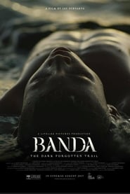 Banda The Dark Forgotten Trail (2017)