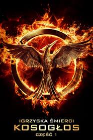 Igrzyska Śmierci: Kosogłos Część 1 / The Hunger Games: Mockingjay Part 1 (2014)