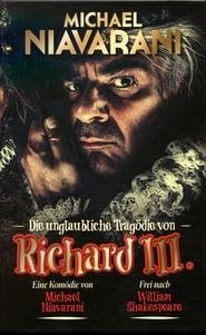 Die unglaubliche Tragödie von Richard III