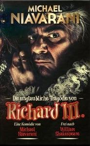Poster Die unglaubliche Tragödie von Richard III 2015
