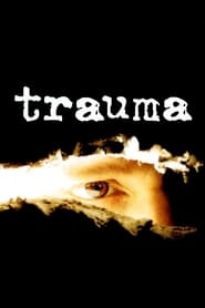 Trauma (2004) Cda Online Cały Film Zalukaj