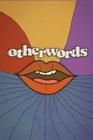 Watch Otherwords (2021)