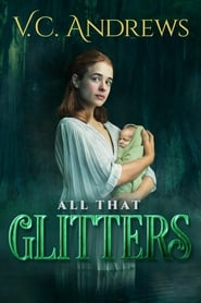 V.C. Andrews' All That Glitters (2021) poster