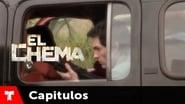El Chema 1x17