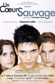 Un coeur sauvage 2006