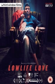 watch movie Lowlife Love online