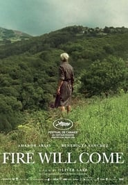 Fire Will Come (2019)