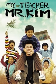 My Teacher Mr. Kim (2003)