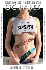 O.C. Babes and the Slasher of Zombietown 2008