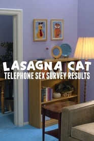 Lasagna Cat – Telephone Sex Survey Results