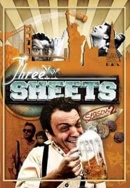 Three Sheets - Season 2 (2007) poster