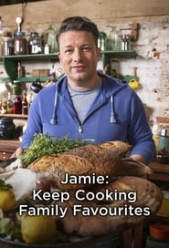 Jamie: Keep Cooking Family Favourites