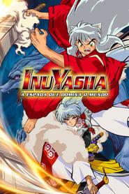 InuYasha 3: A Espada Dominadora do Mundo