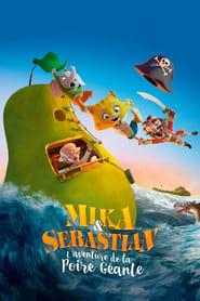 film Mika & Sebastian : l'aventure de la poire géante streaming