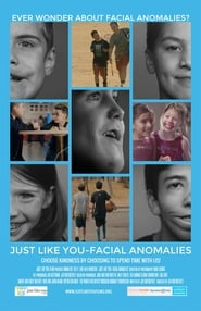 Just Like You: Facial Anomalies (2017)