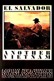 El Salvador: Another Vietnam (1981)
