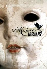 Poster Mujeres Asesinas 2005