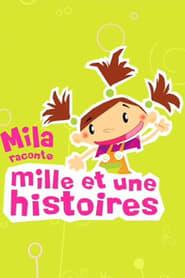 Mila, raconte mille et une histoires 2006
