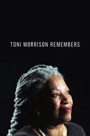 Toni Morrison Remembers