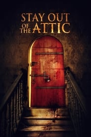 Stay Out of the Attic