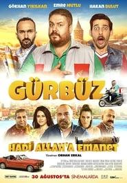 مشاهدة فيلم Gürbüz: Hadi Allah'a Emanet مترجم